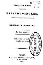 Diccionario portátil español-inglés, compuesto según las últimas ediciones de Neuman y Baretti: en dos partes...