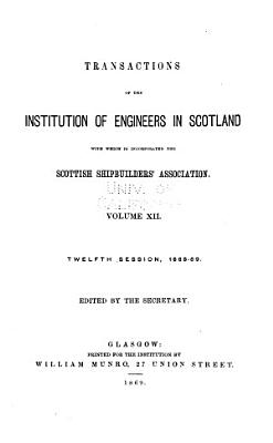 Transactions Of The Institution Of Engineers In Scotland With Which Is Incorporated The Scottish Shipbuilders Association