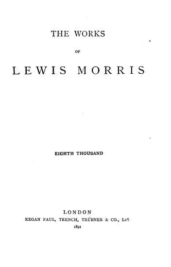 The Works of Sir Lewis Morris     PDF