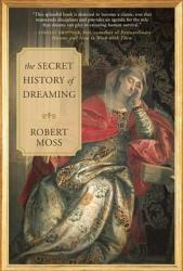 The Secret History Of Dreaming Book PDF
