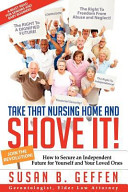 Download Take That Nursing Home and Shove It  Book