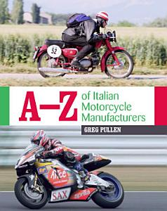 A Z of Italian Motorcycle Manufacturers PDF
