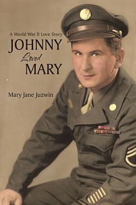 Johnny Loved Mary