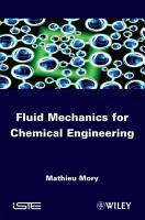 Fluid Mechanics for Chemical Engineering PDF