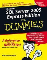 Microsoft SQL Server 2005 Express Edition For Dummies PDF
