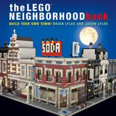 LEGO Neighborhood Book: Build Your Own LEGO Town!