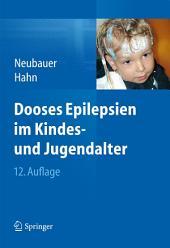 Dooses Epilepsien im Kindes- und Jugendalter: Ausgabe 12