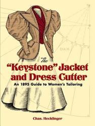 The Keystone Jacket And Dress Cutter Book PDF