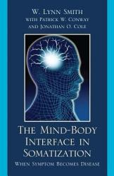 The Mind Body Interface In Somatization Book PDF
