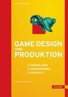 Game Design und Produktion PDF