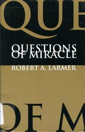 Questions of Miracle