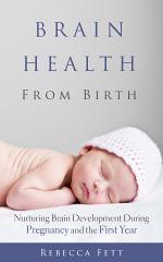 Brain Health From Birth