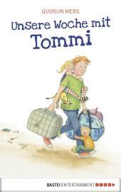 Unsere Woche mit Tommi