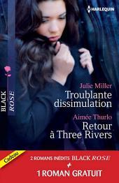Troublante dissimulation - Retour à Three Rivers - Passion pour un privé: (promotion)
