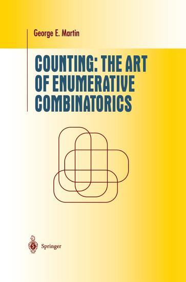Counting  The Art of Enumerative Combinatorics PDF