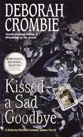 Kissed a Sad Goodbye: Book 6