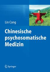 Chinesische psychosomatische Medizin