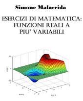 Esercizi di matematica: funzioni reali a più variabili