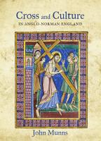 Cross and Culture in Anglo Norman England PDF
