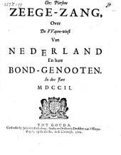 Zeege-zang, over de vvapen-winst van Nederland en hare bond-genooten. In den jare MDCCII.