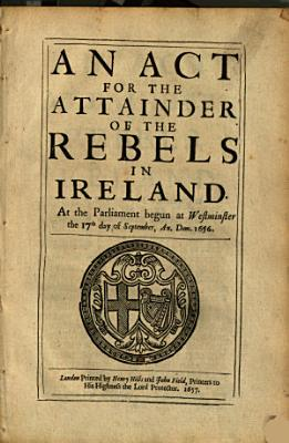An Act for the Attainder of the Rebels in Ireland PDF