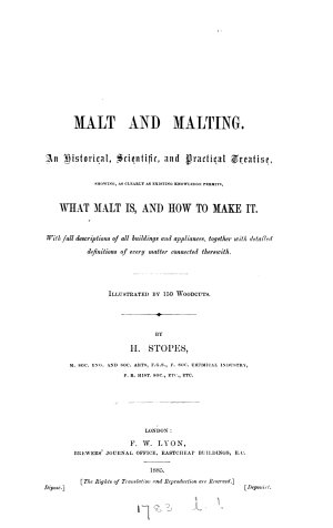 Malt and malting  an historical  scientific  and practical treatise