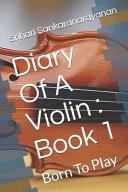 Diary Of A Violin PDF