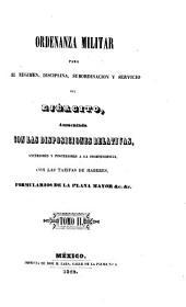 Ordenanza militar para el régimen, disciplina, subordinación y servicio del ejército: Volumen 2