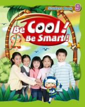 Be Cool! Be Smart! .9: Book 9