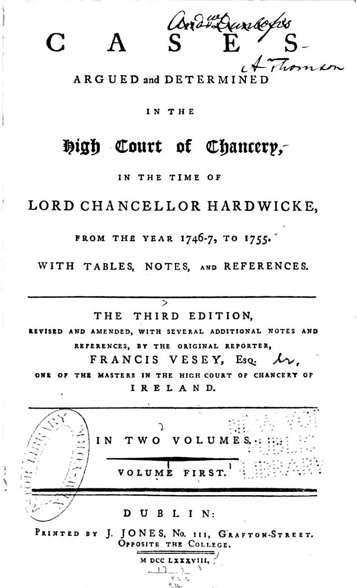 Cases Argued and Determined in the High Court of Chancery