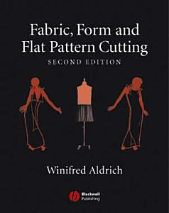 Fabric  Form and Flat Pattern Cutting Book