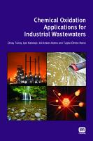 Chemical Oxidation Applications for Industrial Wastewaters PDF