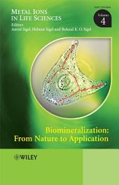 Biomineralization: From Nature to Application