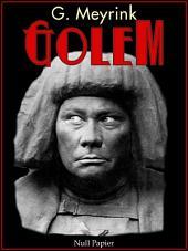 Der Golem: Ein phantastischer Roman