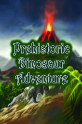 Prehistoric Dinosaur Adventure: An Awesome Picture Book