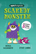Scaredy Monster  Scaredy Monster Book 1