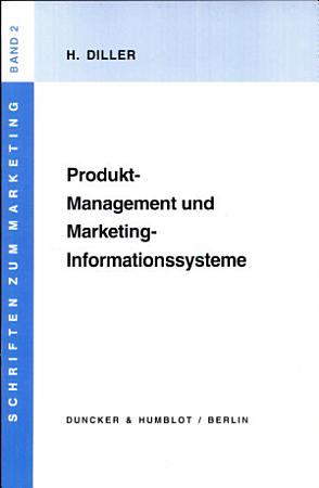 Produkt Management und Marketing Informationssysteme PDF