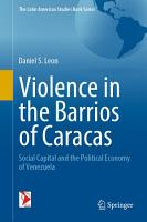 Violence in the Barrios of Caracas PDF
