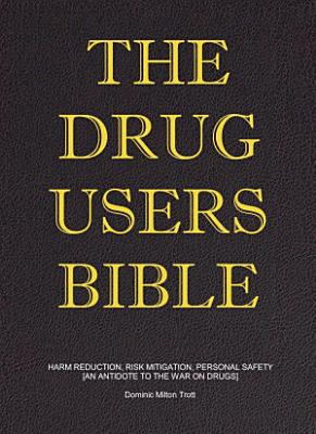 The Drug Users Bible PDF
