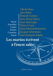 Les marins écrivent à l'encre salée: Récits maritimes -, Volume2