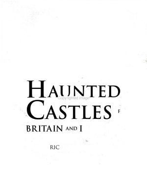 Haunted Castles of Britain and Ireland PDF