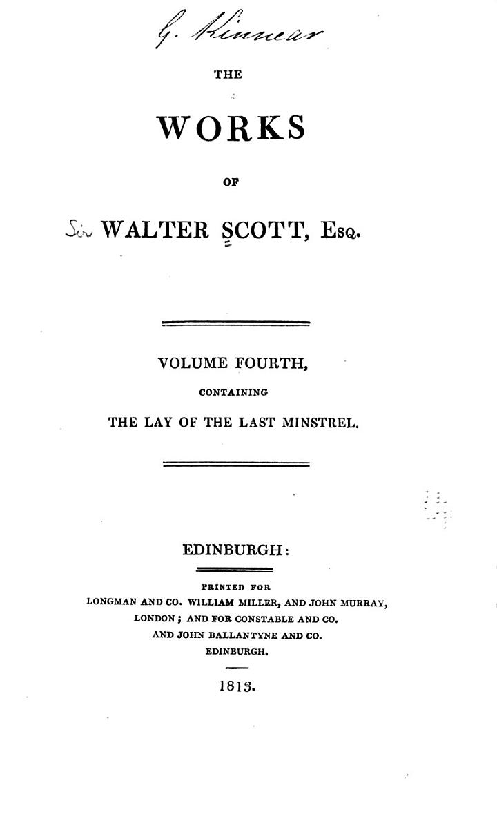 The Works of Walter Scott, Esq: The lay of the last minstrel. Ballads and lyrical pieces