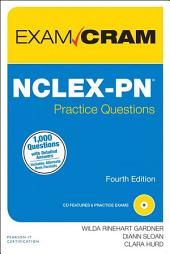 NCLEX-PN Practice Questions Exam Cram: Edition 4