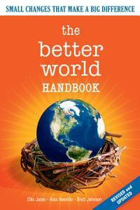 The Better World Handbook Book