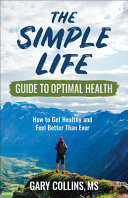 The Simple Life Guide to Optimal Health PDF