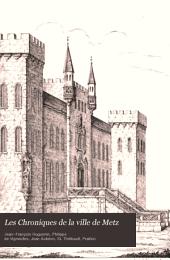 Les Chroniques de la ville de Metz: 900-1552
