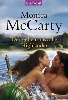 Der geheimnisvolle Highlander PDF