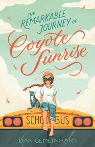 The Remarkable Journey of Coyote Sunrise Book