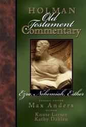 Holman Old Testament Commentary Ezra Nehemiah Esther Book PDF