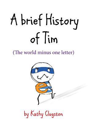 A Brief History of Tim PDF